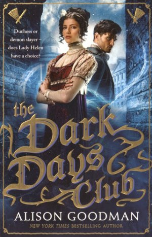Dark Days Club: A Lady Helen Novel - walker books - 9781406358964 -