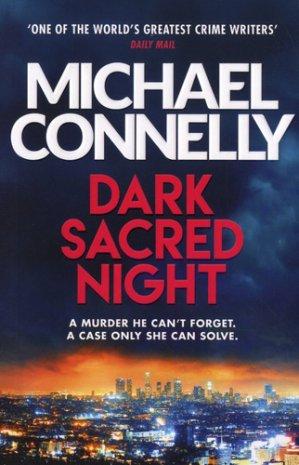 Dark Sacred Night: The Brand New Ballard and Bosch Thriller - orion - 9781409182740 -