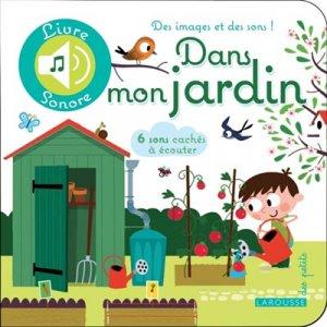 Dans mon jardin - larousse - 9782035925725 -