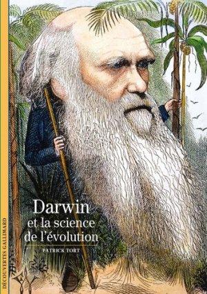 Darwin et la science de l'évolution - gallimard editions - 9782072907265 -