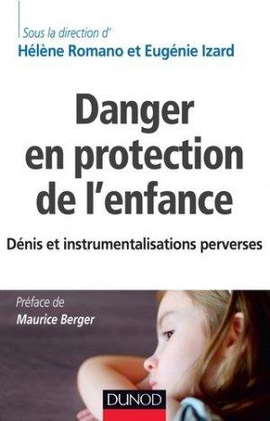 Danger en protection de l'enfance - dunod - 9782100747252
