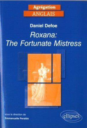 Daniel DEFOE - Roxana : the Fortunate Mistress - ellipses - 9782340021259 - mikbook ecn 2020, mikbook 2021, ecn mikbook 4ème édition, micbook ecn 5ème édition, mikbook feuilleter, mikbook consulter, livre ecn