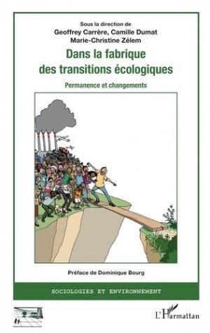 Dans la fabrique des transitions écologiques - l'harmattan - 9782343151106 -