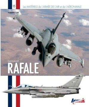 Dassault Rafale - Histoire et Collections - 9782352504160 -