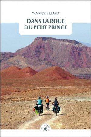 Dans la roue du petit prince - Editions Transboréal - 9782361572877 -