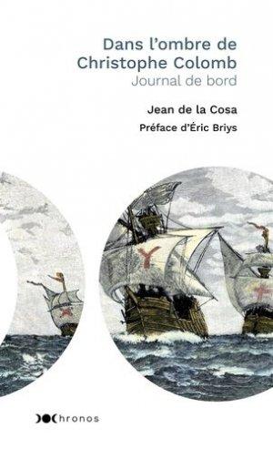 Dans l'ombre de Christophe Colomb. Journal de bord - Nouveau Monde - 9782369428299 -