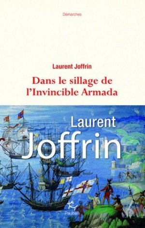 Dans le sillage de l'invincible Armada - guerin editions paulsen - 9782375020487 -