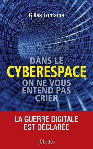 Dans le cyberespace, personne ne vous entend crier - lattes - 9782709661645 -