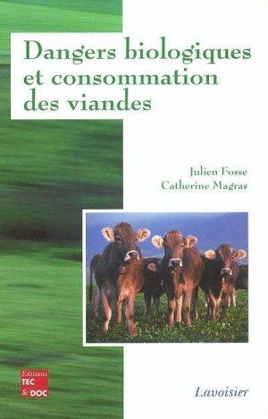 Dangers biologiques et consommation des viandes - lavoisier / tec et doc - 9782743006631 -