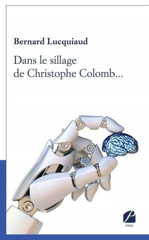 Dans le sillage de Christophe Colomb... - du pantheon - 9782754751889 -