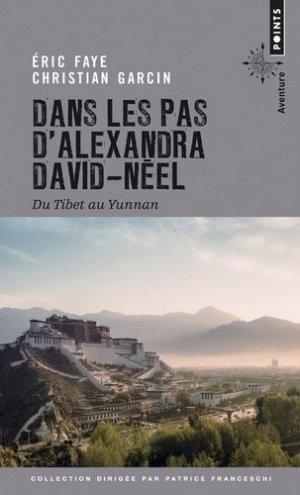 Dans les pas d'Alexandra David-Néel - Points - 9782757875698