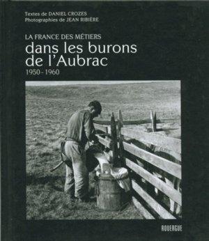 Dans les burons de l'Aubrac 1950 - 1960 - rouergue editions - 9782812605543 -
