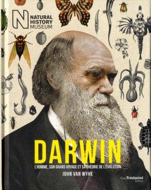 Darwin / l'homme, son grand voyage et sa théorie de l'évolution - tredaniel - 9782813218605