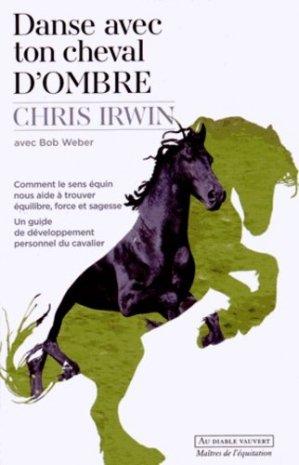 Danse avec ton cheval d'ombre - au diable vauvert - 9782846269452 -