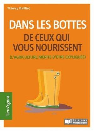 Dans les bottes de ceux qui vous nourrissent - france agricole - 9782855577074 -
