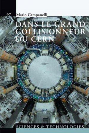 Dans le grand collisionneur du CERN - presses polytechniques et universitaires romandes - 9782889150311 -