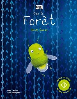Dans la forêt : récits sonores - sassi - 9788868607548 -