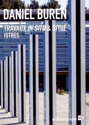 Daniel Buren. Travaux in situ & situé, Istres, Edition bilingue français-anglais, avec 1 DVD - APRES éditions - 9791091490078 -