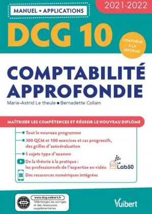 DCG 10 - Comptabilité approfondie : Manuel et Applications 2021-2022 - Vuibert - 9782311404418 -