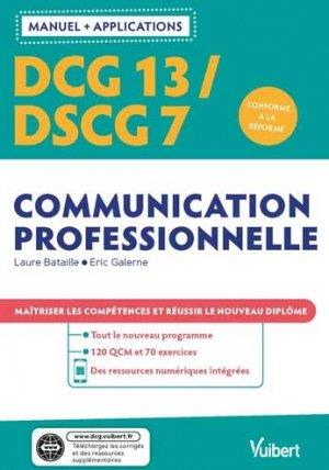 DCG 13 - Communication professionnelle  DSCG 7 - Mémoire professionnel  Avec applications - Vuibert - 9782311408904 -