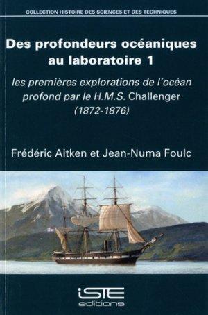 Des profondeurs océaniques au laboratoire 1 - iste - 9781784054649 -