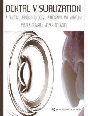 Dental Visualization - quintessence publishing - 9781786980045 -