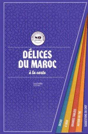 Délices du Maroc - Hachette - 9782013963947 -