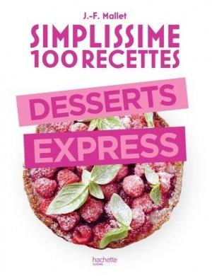 Desserts express. 100 recettes - Hachette - 9782019453886 -