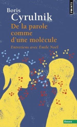 De la parole comme d'une molécule. Entretiens avec Emile Noël - Seuil - 9782020230865 -