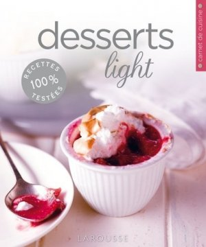 Desserts light - Larousse - 9782035870551 -