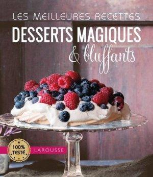 Desserts magiques & bluffants - Larousse - 9782035930323 -