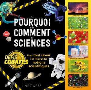 Défis cobayes - Pour tout savoir sur les grandes notions scientifiques - larousse - 9782035963338 -