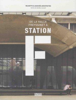 De la halle Freyssinet à la station F - gallimard editions - 9782072764240 -