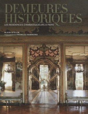 Demeures historiques. Les résidences d'ambassadeurs à Paris - Flammarion - 9782081229624 -