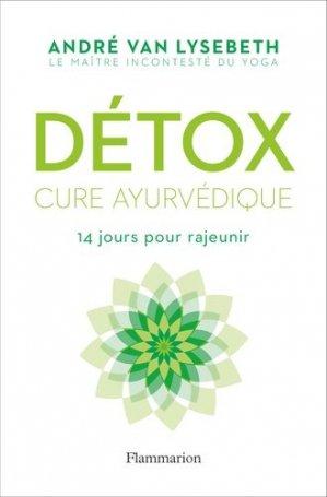 Détox / cure ayurvédique : 14 jours pour rajeunir - flammarion - 9782081408425 -