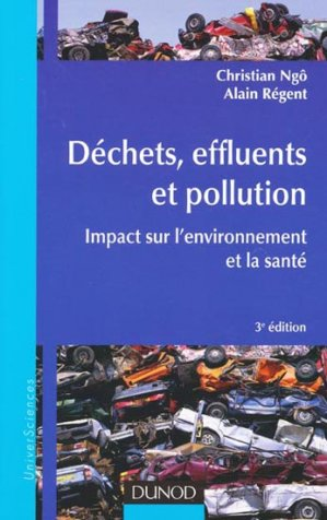 Déchets, effluents et pollution - dunod - 9782100574094 -