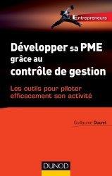 Développer sa PME grâce au contrôle de gestion - Dunod - 9782100721221 -