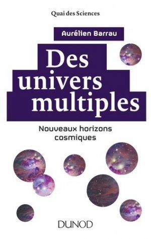 Des univers multiples - dunod - 9782100763382 -