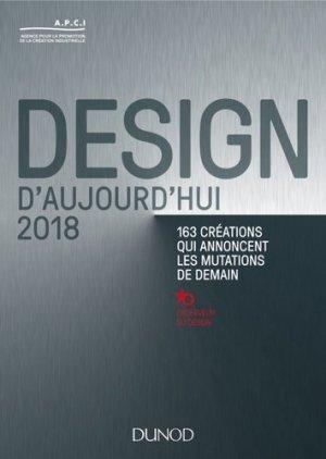 Design d'aujourd'hui 2018 - - dunod - 9782100773251 -