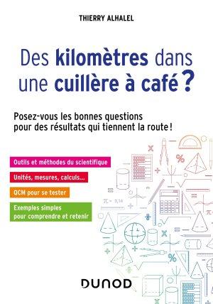 Des kilomètres dans une cuillère à café ? - dunod - 9782100793532 -