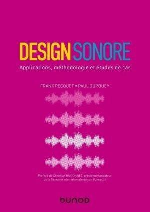 Design sonore - Applications, méthodologie et études de cas - Dunod - 9782100810680 -