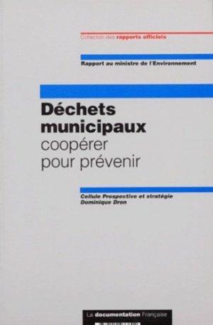 DECHETS MUNICIPAUX. Coopérer pour prévenir - la documentation francaise - 9782110037602 -