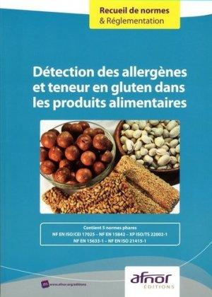 Détection des allergènes et teneur en gluten dans les produits alimentaires - afnor - 9782121903118 -