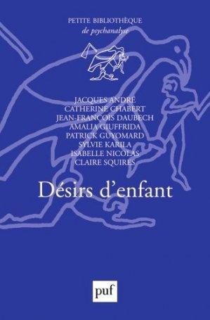 Désirs d'enfants - puf - presses universitaires de france - 9782130573517 -