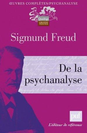 De la psychanalyse - puf - presses universitaires de france - 9782130579557 -