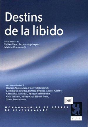 Destins de la libido - puf - presses universitaires de france - 9782130629238 -