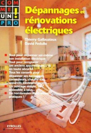 Dépannage et rénovations électriques - eyrolles - 9782212068160 -