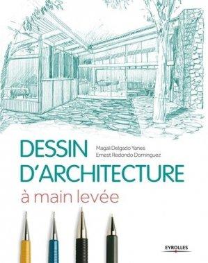 Dessin d'architecture à main levée - eyrolles - 9782212137927 -