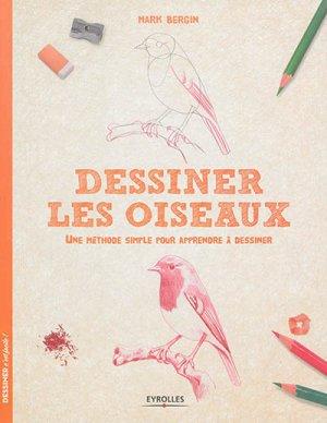 Dessiner les oiseaux - eyrolles - 9782212141290