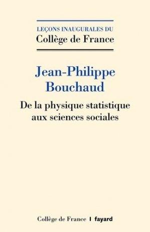 De la physique statistique aux sciences sociales - Fayard - 9782213718255 -